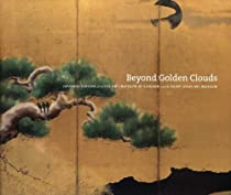 Free Beyond Golden Clouds: Japanese Screens from the Art Institute of Chicago and the Saint Louis Art Mus Ebooks & PDF Download