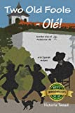 Product B005WIRO6I - Product title Two Old Fools - Olé! (Old Fool Series)