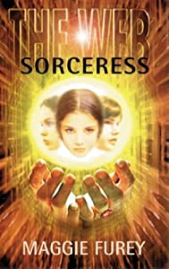 The Web: Sorceress (Web Series 1) by Maggie Furey