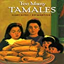 Too Many Tamales Audiobook by Gary Soto Narrated by Blanca Camacho