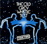 The Old Grey Whistle Test - Take Two