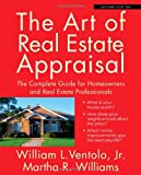 img - for The Art of Real Estate Appraisal: The Complete Guide for Homeowners and Real Estate Professionals book / textbook / text book