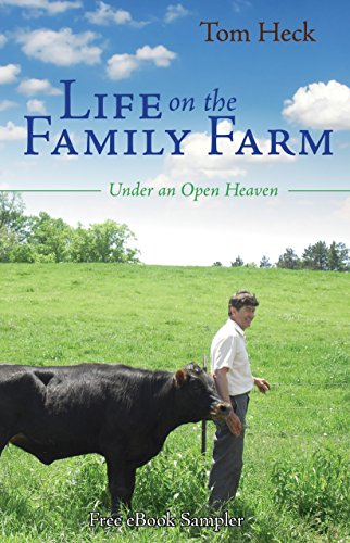 Life on the Family Farm: Under an Open Heaven (Free eBook Sampler) PDF