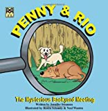 Penny and Rio: The Mysterious Backyard Meeting
