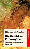 img - for Die Samkhya-Philosophie: Indische Philosophie Band 11 (German Edition) book / textbook / text book
