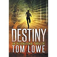 Tom Lowes Destiny Kindle eBook for Free