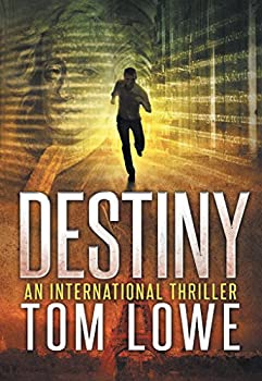Tom Lowes Destiny Kindle eBook