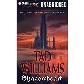Shadowheart: Shadowmarch: Volume IV | Tad Williams