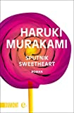 Sputnik Sweetheart: Roman (Taschenb�cher)