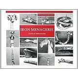 Iron Menagerie