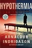 Hypothermia: An Inspector Erlendur Novel