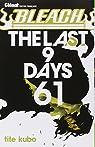 Bleach, tome 61 : The last 9 days par Kubo