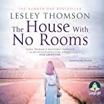 The House With No Rooms: Detective's Daughter, Book 4 | Lesley Thomson