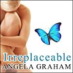 Irreplaceable: Harmony, Book 2 | Angela Graham