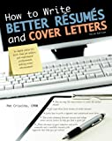 img - for How to Write Better R sum s and Cover Letters (Barron's How to Write Better Resumes & Cover Letters) book / textbook / text book