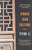 img - for Kinder Than Solitude: A Novel book / textbook / text book