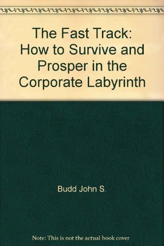 Title: The fast track How to survive and prosper in the c