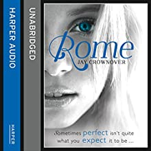 Rome (The Marked Men, Book 3) (       UNABRIDGED) by Jay Crownover Narrated by William Sharpe, Alicia Neil