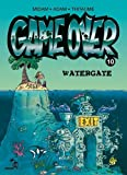 """Afficher """"Game over n° 10 Watergate"""""""