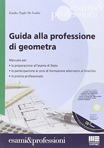 Guida alla professione di geometra Con CD ROM PDF