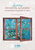 LEARNING MODERN ALGEBRA: FROM EARLY ATTEMPTS TO PROVE FERMAT'S LAST THEOREM