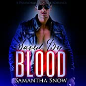 Saved by Blood: By Blood Vampires, Book 3 | Samantha Snow