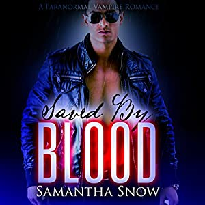 Saved by Blood Audiobook