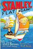 Stanley, Flat Again! (Flat Stanley) (0060095512) by Brown, Jeff