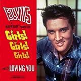 Girls! Girls! Girls! + Loving You + 5 Bonus Tracks