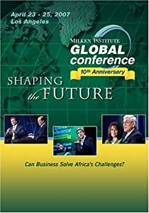 2007 Global Conference: Can Business Solve Africa's Challenges?