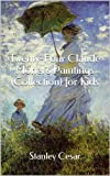 Twenty-Four Claude Monets Paintings (Collection) for Kids