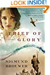 Thief of Glory: A Novel