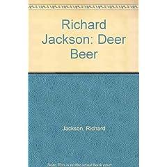 Richard Jackson: Deer Beer