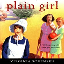 Plain Girl (       UNABRIDGED) by Virginia Sorensen Narrated by Julia Farhat