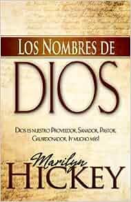 Los Nombres de Dios (Names Of God Spanish Edition): Marilyn Hickey