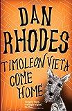 Dan Rhodes Timoleon Vieta Come Home