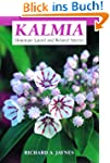 Kalmia: Mountain Laurel and Related S...