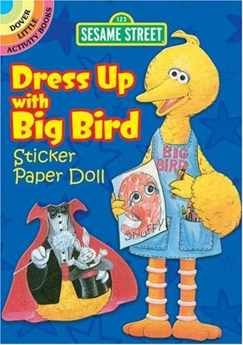 Sesame Street Classic Dress Up with Big Bird Sticker Paper Doll
