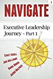 Navigate: Executive Leadership Journey - Part 1