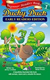 Beginner Readers: Ducky Duck (Childrens Early Reading Edition with 1st Grade Site Words) Kids Beginning Level 1 Read Aloud OR Toddlers Animal Adventure ... Read Along (Free L2 Picture Book Story)