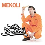 MEKOLI / THE FREEMAN