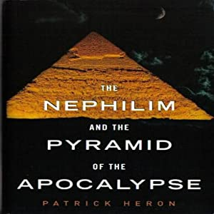The Nephilim and the Pyramid of the Apocalypse Audiobook