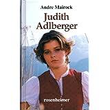 """Andre Mairock - Judith Adlberger. Romanvon """"ANDRE MAIROCK"""""""