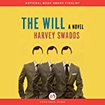 The Will: A Novel | Harvey Swados