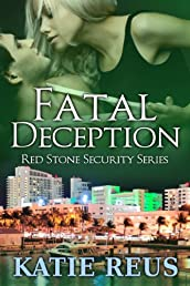Fatal Deception (Red Stone Security Series)