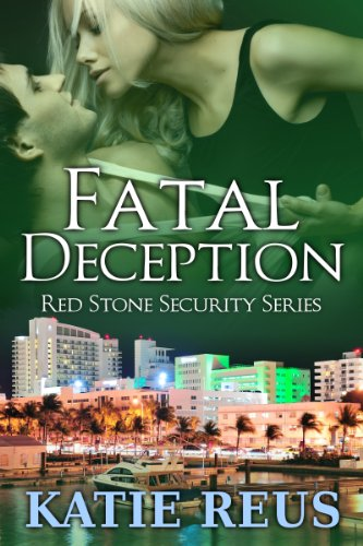 Fatal Deception (Red Stone Security Series) by Katie Reus