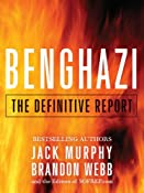 Benghazi: The Definitive Report: Brandon Webb, Jack Murphy: Amazon.com: Kindle Store