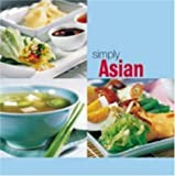 img - for Simply Asian (The Simply Series) by Lane, Kelsey (2004) Paperback book / textbook / text book