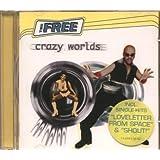 """Crazy Worldsvon """"Free"""""""