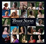 Breast Stories: Cancer Survivors Spea...